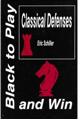 CLEARANCE - Black to Play Classical Defenses and Win
