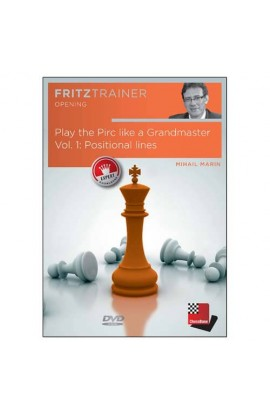 Play the Pirc Like a Grandmaster - Positional Lines - Mihail Marin - VOL. 1