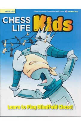 CLEARANCE - Chess Life For Kids Magazine - April 2018 Issue