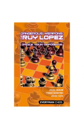 EBOOK - Dangerous Weapons: The Ruy Lopez