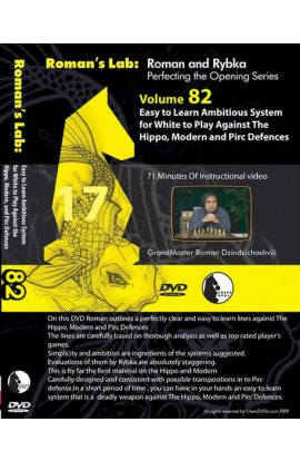 E-DVD ROMAN'S LAB - VOLUME 82 -Easy to Learn Ambitious System for White to Play Against the Hippo, Modern, & Pirc Defenses