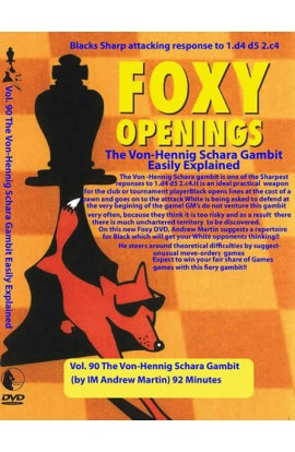 FOXY OPENINGS - VOLUME 90 - The Von-Hennig Schara Gambit