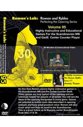 E-DVD ROMAN'S LAB - VOLUME 95 - Highly Instructive & Educational Games for the Scandinavian Nf6 & Qxd5 Center Counter Player