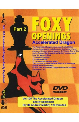 E-DVD FOXY OPENINGS - VOLUME 105 - Accelerated Dragon Easily Explained