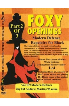 E-DVD FOXY OPENINGS - VOLUME 109 - Modern Defence Repertoire for Black Part 2