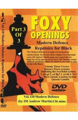 E-DVD FOXY OPENINGS - VOLUME 110 - Modern Defence Repertoire for Black Part 3