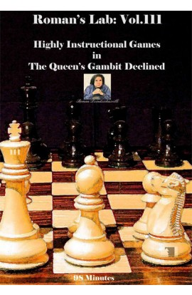 E-DVD ROMAN'S LAB - VOLUME 111 - Highly Instructionial Games in The Queen's Gambit Declined