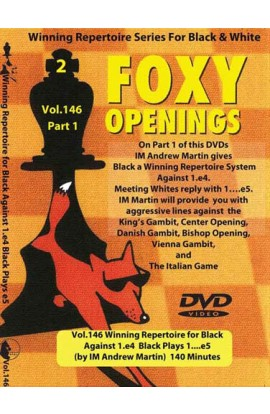 E-DVD FOXY OPENINGS - VOL. 146 - Winning Repertoire for Black Against 1. e4 - Black Plays 1... e5 - PART 1