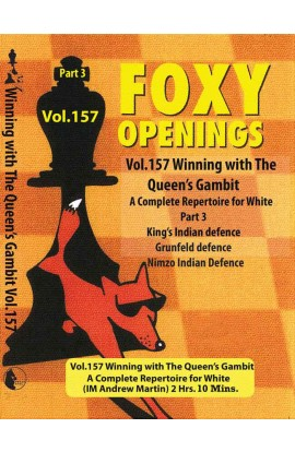 FOXY OPENINGS - VOLUME 157 - Winning with the Queen's Gambit - Disk 3