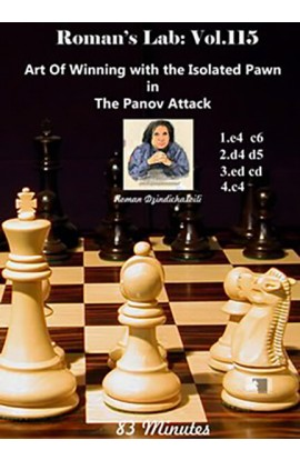 ROMAN'S LAB - VOLUME 115 - Art Of Winning with the Isolated Pawn in The Panov Attack