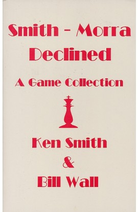 CLEARANCE - Smith-Morra Declined - A Game Collection