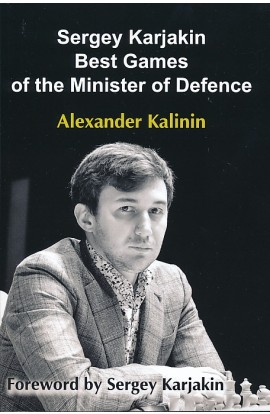 Sergey Karjakin - Best Games of the Minister of Defence
