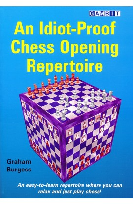 An Idiot-Proof Chess Opening Repertoire