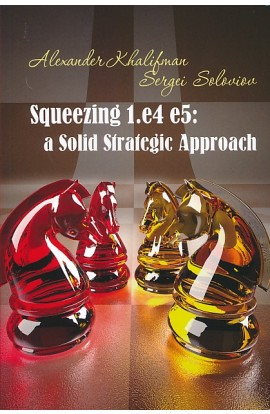Squeezing 1.e4 e5 - A Solid Strategic Approach