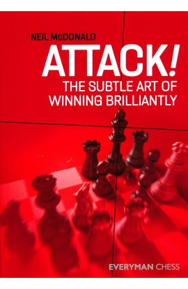 Attack! - The Subtle Art of Winning Brilliantly