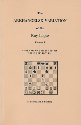CLEARANCE - The Arkhangelsk Variation of the Ruy Lopez - Volume 1