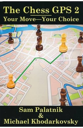 The Chess GPS - Volume 2