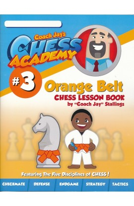 Coach Jay's Chess Academy - #3 Orange Belt Lessons