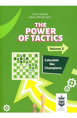 The Power of Tactics - Vol. 3 - Calculate Like Champions
