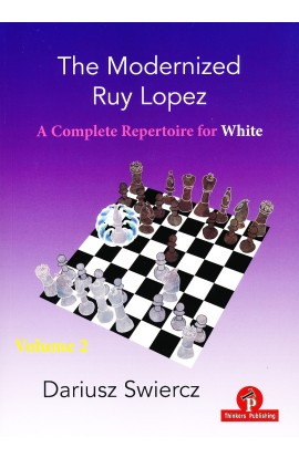 The Modernized Ruy Lopez - A Complete Repertoire for White - Volume 2