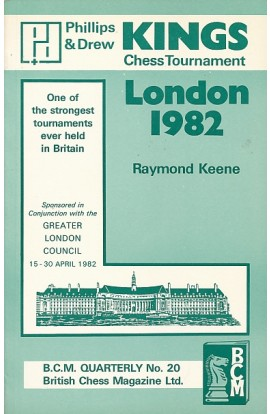 CLEARANCE - Phillips & Drew Kings Chess Tournament - London 1982