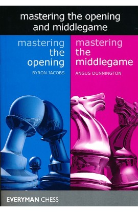 Mastering the Opening and Middlegame