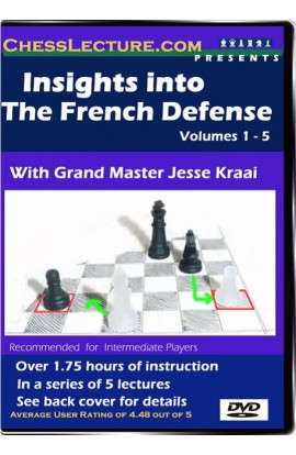 Insights into The French Defense - Chess Lecture - Volume 20