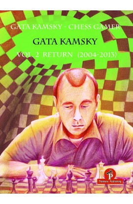 The Chess Gamer - Volume 2 - Return (2004-2013)