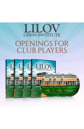 E-DVD - Lilov Chess Institute - #1 - Openings for Club Players - IM Valeri Lilov - Over 18 Hours of Content!