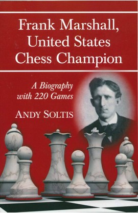 Frank Marshall - US Chess Champion