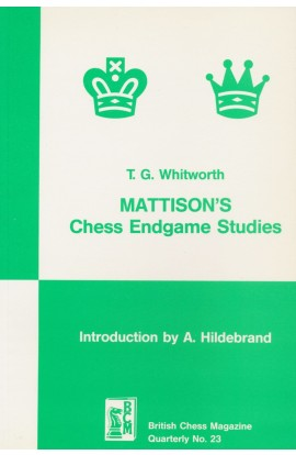 CLEARANCE - Mattison's Chess Endgame Studies