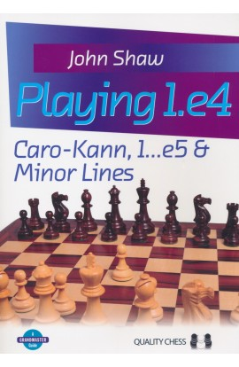 Playing 1.e4 - Caro-Kann, 1.. E5 & Minor Lines