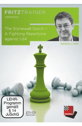 The Stonewall Dutch - A Fighting Repertoire Against 1. d4 - Erwin L'Ami