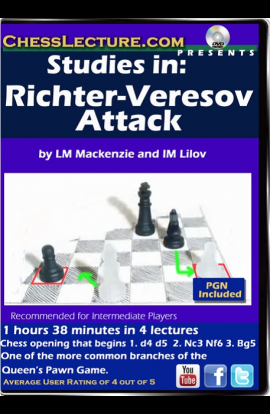 Studies in: Richter-Veresov Attack - Chess Lecture - Volume 164