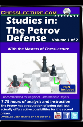 Studies in: The Petrov Defense - 2 DVDs - Chess Lecture - Volume 129