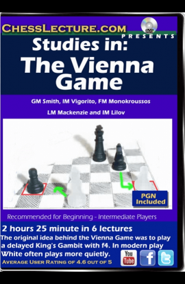 Studies in The Vienna Game - Chess Lecture - Volume 150