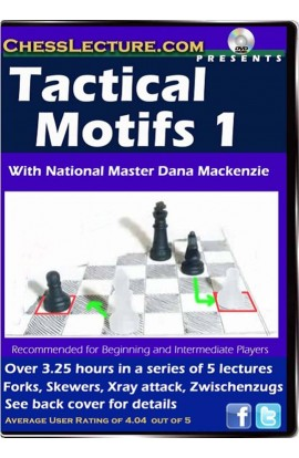 Tactical Motifs 1 - Chess Lecture - Volume 40