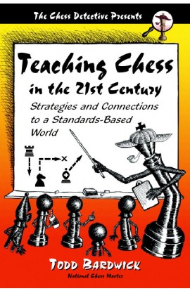 Teaching Chess in the 21st Century