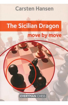 The Sicilian Dragon - Move by Move