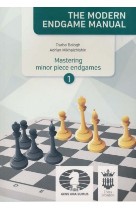 The Modern Endgame Manual - Mastering Minor Piece Endgames - Vol. 1