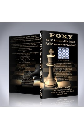 E-DVD FOXY OPENINGS - Volume 173 - Kasparov's Killer Scotch For the Tournament Player - Volume 2