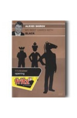 My Best Games with Black - Alexei Shirov
