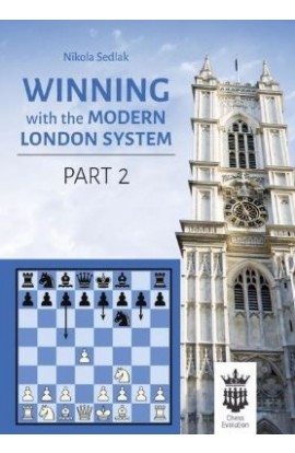 Winning With the Modern London System - Part 2