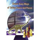 DOWNLOAD - Chess: Easy Ways of Taking Pawn And Pieces