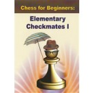 DOWNLOAD - Elementary Checkmates - VOLUME I