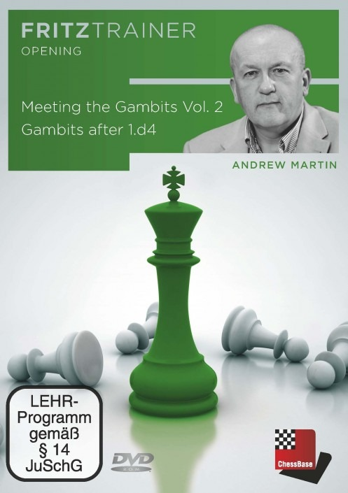 Meeting the Gambits – Gambits after 1.d4 - VOL. 2 - Andrew Martin