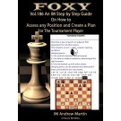Foxy Openings - Volume 186 - Assess Any Position and Create a Plan #2, IM Andrew Martin