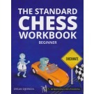 The Standard Chess Workbook - Beginner