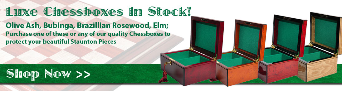 Luxe Chess Boxes In Stock!