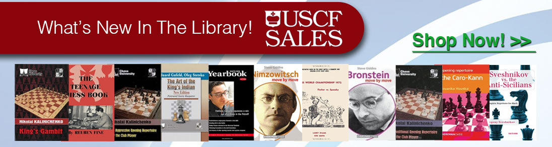 See what's new in the library at USCF Sales!